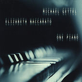 One Piano by Michael Gettel