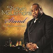 Stand -The Shawn Mac Project by Shawn McLemore