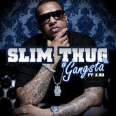 Gangsta (feat. Z-Ro) by Slim Thug