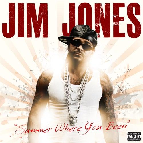 Summer Where You Been (feat. Starr) by Jim Jones