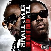 Bring It Back (feat. T.I.) (remix) by 8Ball and MJG