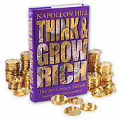 Think and Grow Rich - the 21st-century Edition by Napoleon Hill