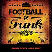 Funk & Football by Various Artists