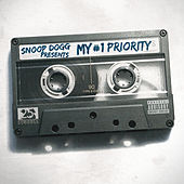 Snoop Dogg Presents: My #1 Priority by Various Artists