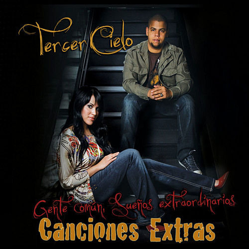 Gente Comun Canciones Extras by Tercer Cielo