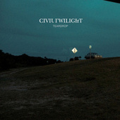 Teardrop by Civil Twilight