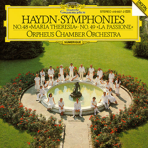 Haydn: Symphonies Nos. 48 'Maria Theresia' & 49 'La Passione' by Orpheus Chamber Orchestra