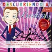 Descubriendo a… Brahms by Various Artists