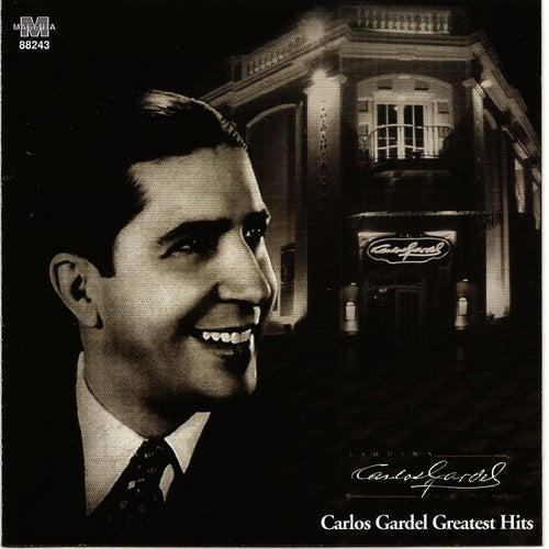 Carlos Gardel Greatest Hits by Carlos Gardel
