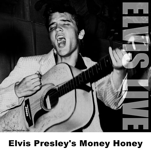 Elvis Presley's Money Honey by Elvis Presley