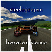 Live at a Distance by Steeleye Span
