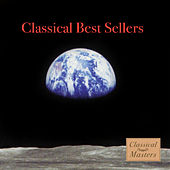 Classical Best Sellers by Various Artists