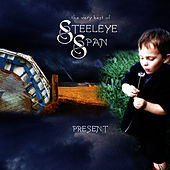 The Very Best of Steeleye Span - Present - (Re-Recorded Versions) by Steeleye Span
