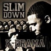 Slim Down by k-Drama