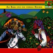 Ali Baba und die vierzig Räuber & Das Zauberpferd by Kinder Hörspiel