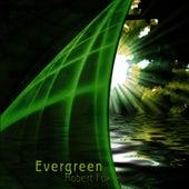 Evergreen by Robert Fox