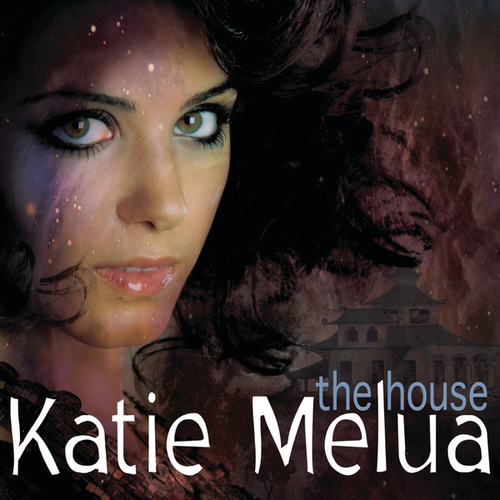 The House by Katie Melua