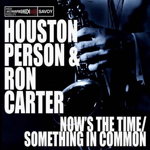 Now's The Time/Something In Common by Ron Carter