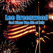 God Bless The 4th Of July by Lee Greenwood