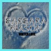 Winter Love by Barbara Mason