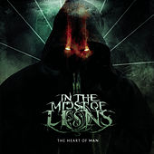 The Heart of Man by In The Midst Of Lions