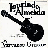 Virtuoso Guitar by Laurindo Almeida