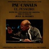 El Pessebre (Gravació Original Única Dirigida i Autoritzada Per L'Autor) by Pau Casals