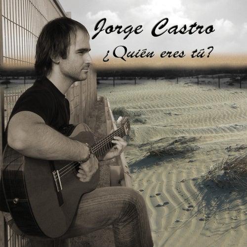 Quién eres tú? by Jorge Castro