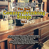 The Best Country Drinking Songs Vol. 1 by Country Dance Kings