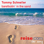 Barefootin' In The Sand Reise.com Song by Tommy Schneller
