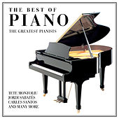 The Best Of Piano - The Greatest Pianists by Various Artists