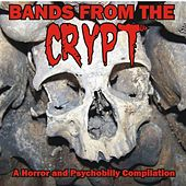 Bands From The Crypt by Various Artists