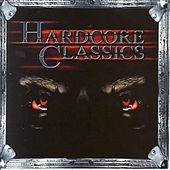 Hardcore Classics by Various Artists