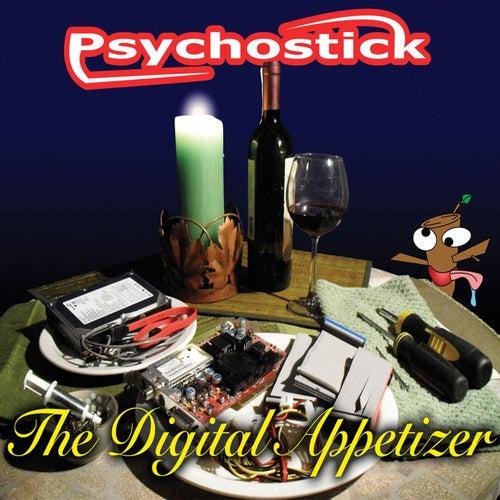 The Digital Appetizer by Psychostick