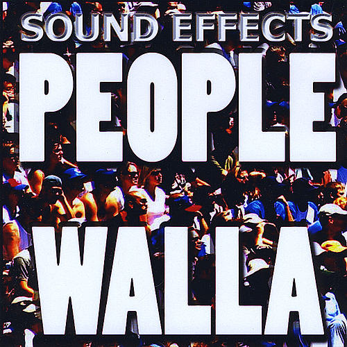 People, Walla, Crowds, Human Sound FX by Sound Effects