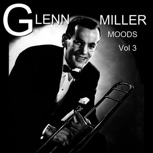 Moods, Vol. 3 by Glenn Miller