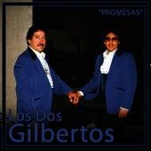 Promesas by Los Dos Gilbertos