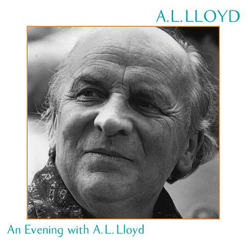 An Evening With A.L. Lloyd by A.L. Lloyd