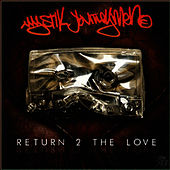 Return 2 The Love by Mystik Journeymen