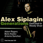 Generations - Dedicated to Woody Shaw by Alex Sipiagin