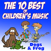 The 10 Best of Children's Music by Dogs