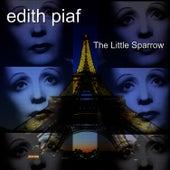 The Little Sparrow by Edith Piaf
