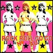 Rock n Roll Au Go Go, Vol. III by Various Artists
