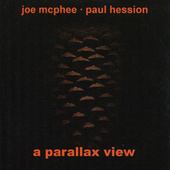 A Parallax View by Joe McPhee