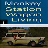 Station Wagon Living, Vol. 1 by Monkey