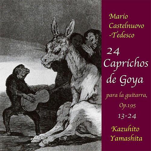 24 Caprichos de Goya : No.13-24 <August 4,1989.World Premiere Recording> by Kazuhito Yamashita