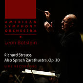 Strauss: Also Sprach Zarathustra, Op. 30 by American Symphony Orchestra