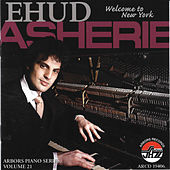 EHUD ASHERIE:Welcome To New York by Ehud Asherie