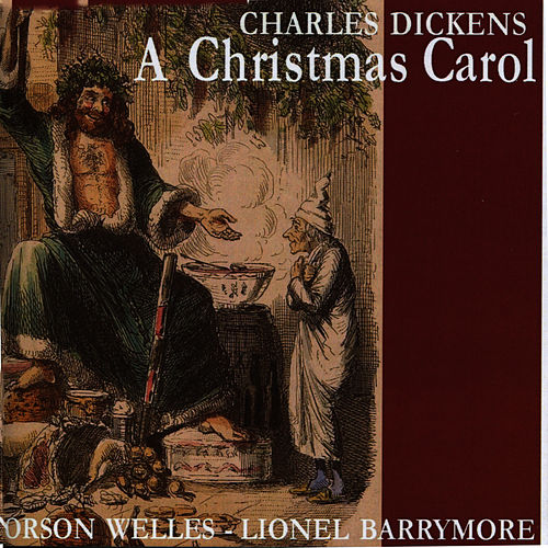 Dickens: A Christmas Carol by Orson Welles
