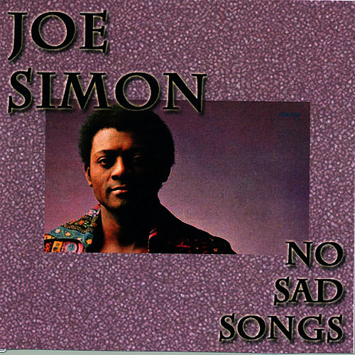 No Sad Songs by Joe Simon